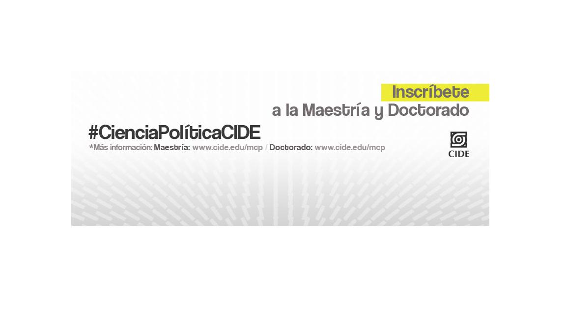Maestría y Doctorado en CienciaPolítica